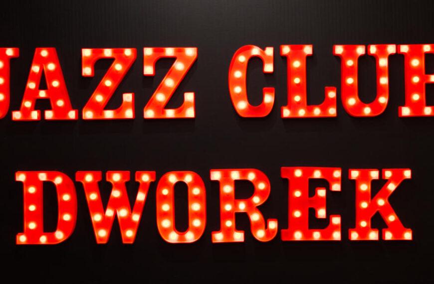 Jazz Club Dworek – REAKTYWACJA! Relacja i fotorelacja.
