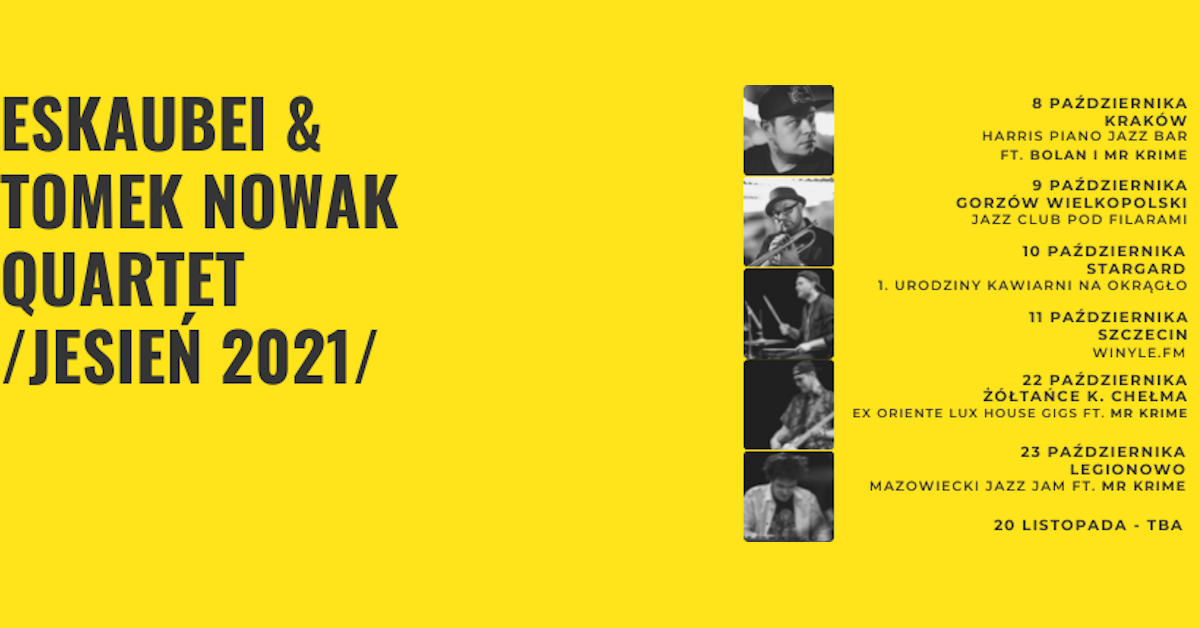 Eskaubei & Tomek Nowak Quartet – jesienna trasa koncertowa